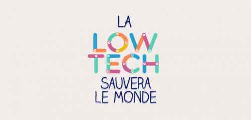 low-tech_sauvera_le_monde_2016